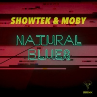 Showtek - Natural Blues
