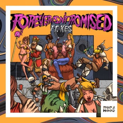 Bad Royale - Forever Isn't Promised