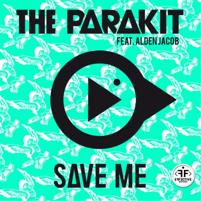 Parakit - Save Me