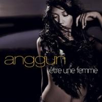 Anggun - Etre Une Femme (Single)