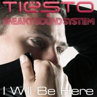 Tiesto - I Will be there