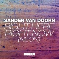 Sander Van Doorn - Right Here, Right Now
