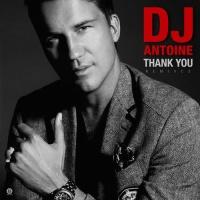 Dj Antoine - Thank You (Paolo Ortelli & Luke Degree Radio Edit)