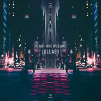R3hab - Lullaby