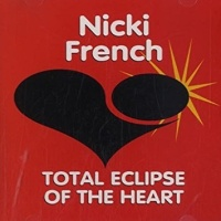 Nicki French - Total Eclipse Of The Heart