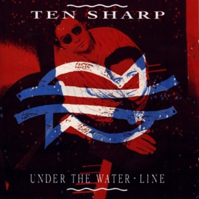 Ten Sharp - Under The Water-Line