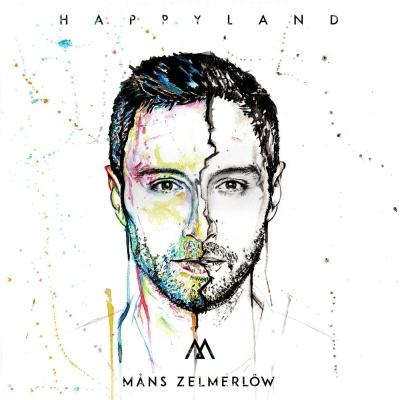 Måns Zelmerlöw - Happyland