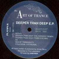 Art Of Trance - Deeper Than Deep EP