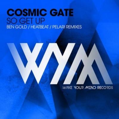 Cosmic Gate - So Get Up