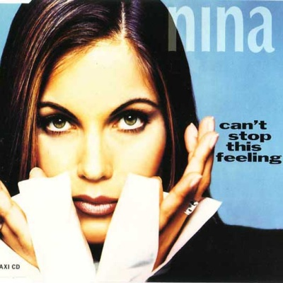 Nina (Nina Gerhard) - Can't Stop This Feeling