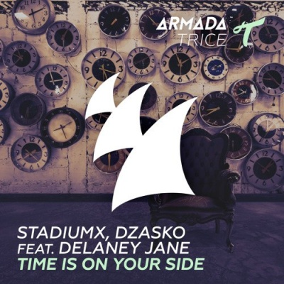 Stadiumx, Dzasko - Time Is On Your Side (Original Mix)