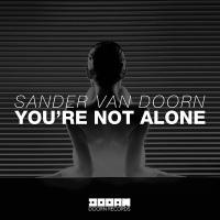 Sander Van Doorn - You're Not Alone