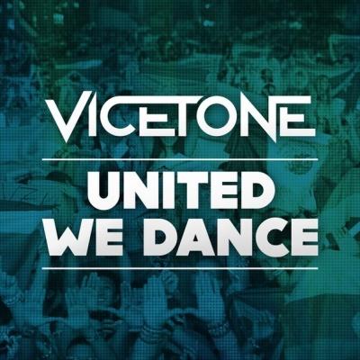 Vicetone - United We Dance