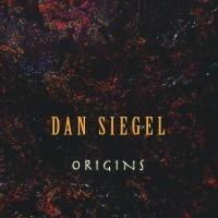 Dan Siegel - Origins