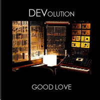 DEVolution - Good Love (Kat Krazy Remix)