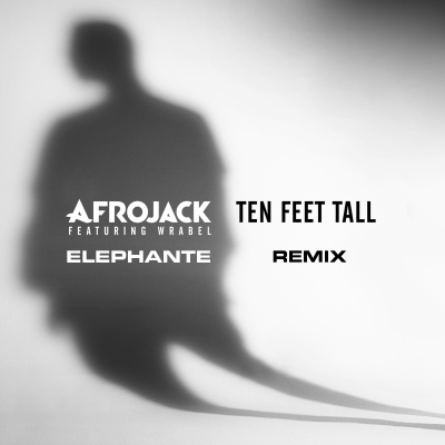 Afrojack - Ten Feet Tall (Elephante Remix)