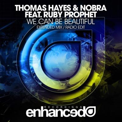 Thomas Hayes - We Can Be Beautiful