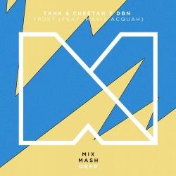 Tank & Cheetah - Trust (Original Mix)