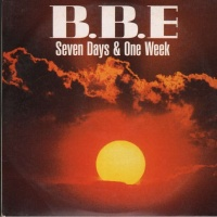 B.B.E - Seven Days And One Week