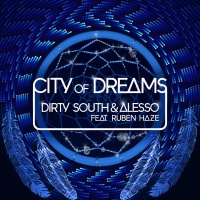 Dirty South - City Of Dreams (Original Mix)