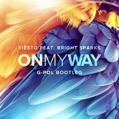 Tiesto - On My Way (G-POL Bootleg)