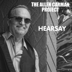 The Allen Carman Project - Hearsay