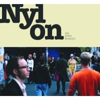 NYLON - Frueh War Der Tag Erwacht