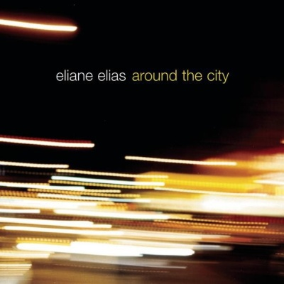 Eliane Elias - The More I See You