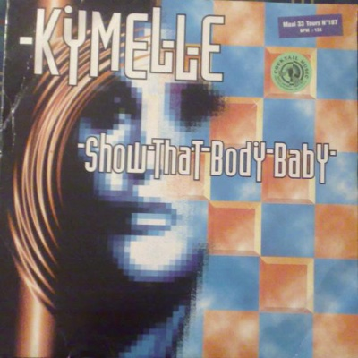 Kymelle - Show That Body Baby