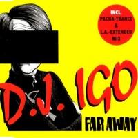 DJ IGO - Faraway
