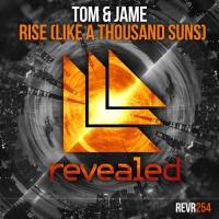 Tom & Jame - Rise (Like A Thousand Suns)