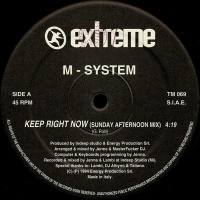 M-SYSTEM - Keep Right Now (Sunday Night Mix)