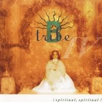 B-Tribe - iSpiritual, Spiritual!