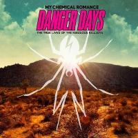 Danger Days: The True Lives Of The Fabulous Killjoys