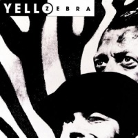 Yello - Zebra