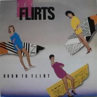 - Born To Flirt