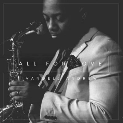 Vandell Andrew - All For Love