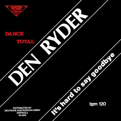Den Ryder  - It's Hard To Say Goodbye