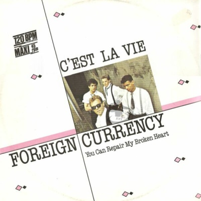 Foreign Currency - C'est La Vie