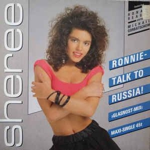 Sheree - Ronnie - Talk To Russia! (Glasnost-Mix)
