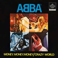 Money, Money, Money / Crazy World