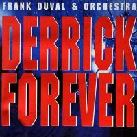 Frank Duval - Derrick Forever