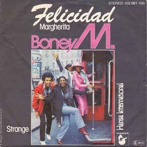 Boney M. - Felicidad (Margherita)