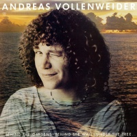 Andreas Vollenweider - Behind The Gardens