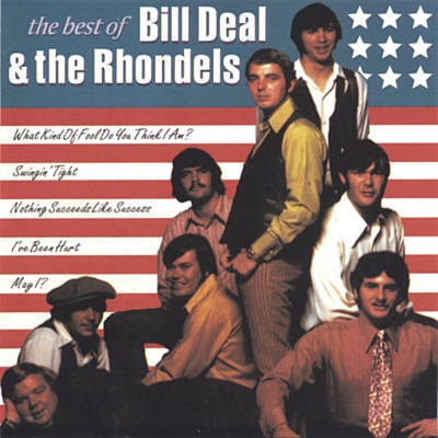 Bill Deal - The Best of Bill Deal & the Rhondels