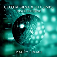 Geo Da Silva - Disco Inferno (Maury J Remix)