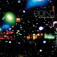 Sono - All Those City Lights