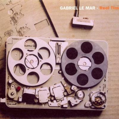 Gabriel Le Mar - Reel Time