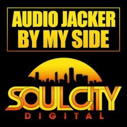 Audio Jacker - By My Side (Original Anthem Mix)