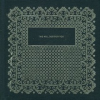 This Will Destroy You - Threads